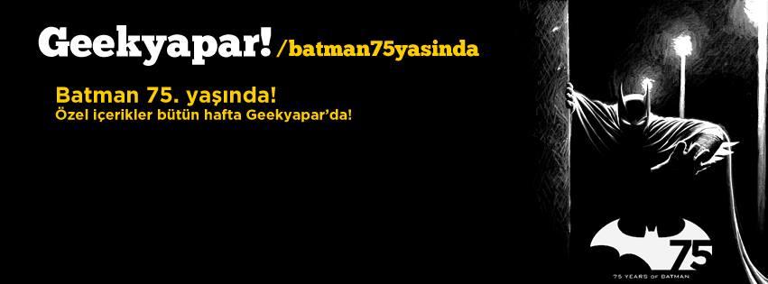 batman_75_yasinda_geekyapar