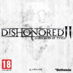 dishonored_2_darkness_of_tyvia_full