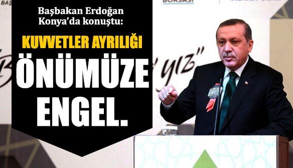konya-erdogan-kuvvetler-ayriligi-ana