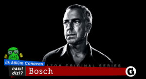 nasil_dizi_bosch