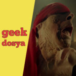 Geek Dosya Korku 04