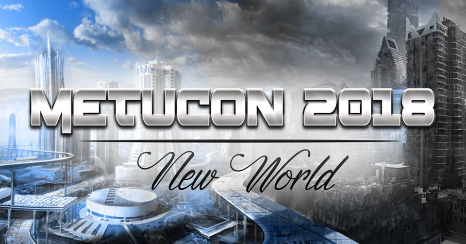 METUCON 2018 New World